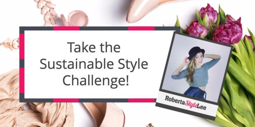 Roberta Style Lee Blog Zero Waste Sustainable Style Challenge