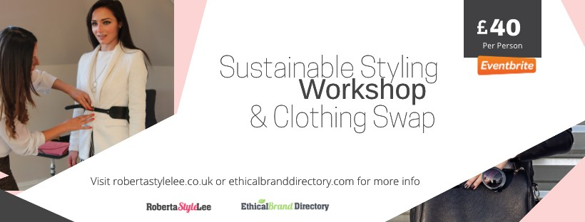 Sustainable Styling Workshops & Clothes Swap