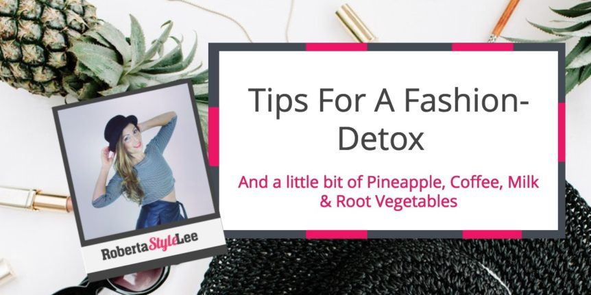 Roberta Style Lee Blog Zero Waste Tips For A Fashion Detox