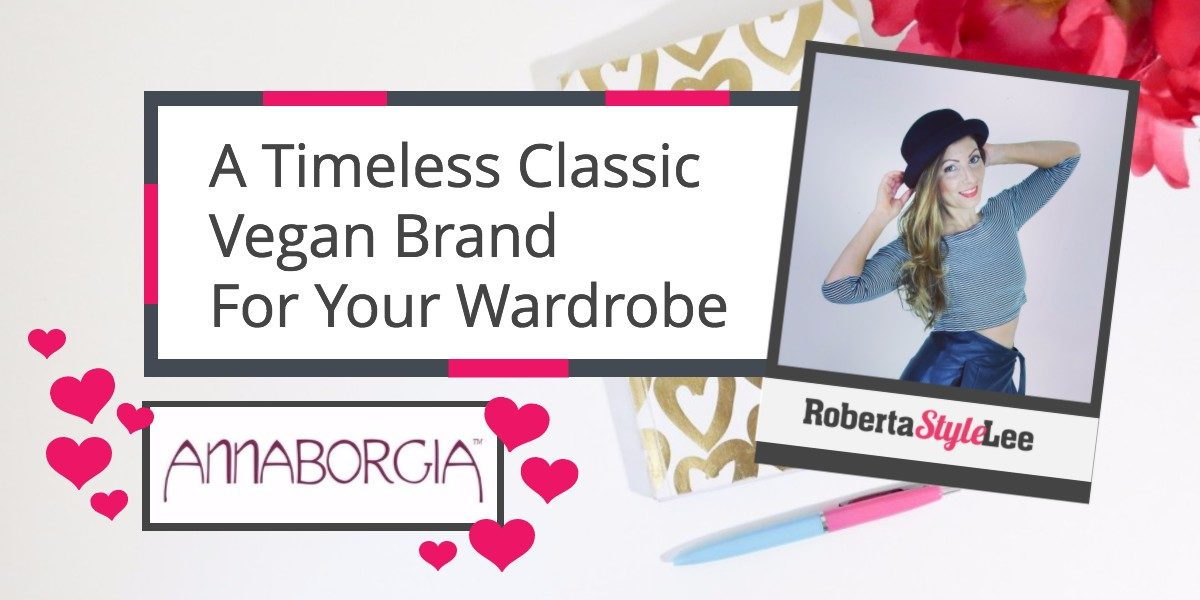 Roberta_Style_Lee_ A Timeless Classic Vegan Brand For Your Wardrobe